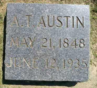 AUSTIN, AUSTIN T. - Minnehaha County, South Dakota | AUSTIN T. AUSTIN - South Dakota Gravestone Photos