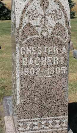 BACHERT, CHESTER A. - Minnehaha County, South Dakota | CHESTER A. BACHERT - South Dakota Gravestone Photos