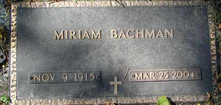BACHMAN, MIRIAM - Minnehaha County, South Dakota | MIRIAM BACHMAN - South Dakota Gravestone Photos
