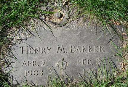 BAKKER, HENRY M. - Minnehaha County, South Dakota | HENRY M. BAKKER - South Dakota Gravestone Photos
