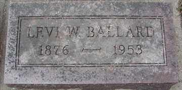 BALLARD, LEVI W. - Minnehaha County, South Dakota | LEVI W. BALLARD - South Dakota Gravestone Photos