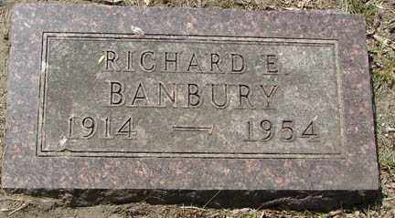 BANBURY, RICHARD E. - Minnehaha County, South Dakota | RICHARD E. BANBURY - South Dakota Gravestone Photos