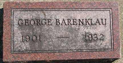 BARENKLAU, GEORGE - Minnehaha County, South Dakota | GEORGE BARENKLAU - South Dakota Gravestone Photos
