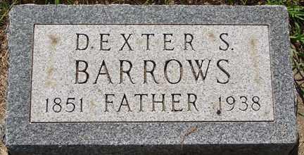 BARROWS, DEXTER S. - Minnehaha County, South Dakota | DEXTER S. BARROWS - South Dakota Gravestone Photos