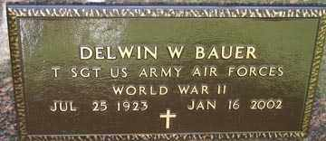 BAUER, DELWIN W. (WWII) - Minnehaha County, South Dakota | DELWIN W. (WWII) BAUER - South Dakota Gravestone Photos