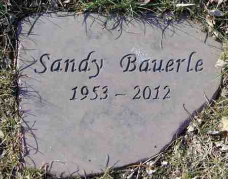 BAUERLE, SANDY - Minnehaha County, South Dakota | SANDY BAUERLE - South Dakota Gravestone Photos