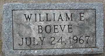 BOEVE, WILLIAM E. - Minnehaha County, South Dakota | WILLIAM E. BOEVE - South Dakota Gravestone Photos