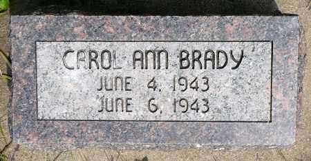 BRADY, CAROL ANN - Minnehaha County, South Dakota | CAROL ANN BRADY - South Dakota Gravestone Photos