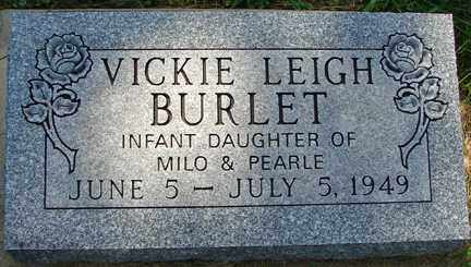 BURLET, VICKIE LEIGH - Minnehaha County, South Dakota | VICKIE LEIGH BURLET - South Dakota Gravestone Photos