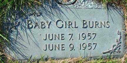 BURNS, BABY GIRL - Minnehaha County, South Dakota | BABY GIRL BURNS - South Dakota Gravestone Photos