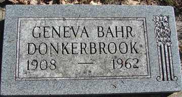 BAHR DONKERBROOK, GENEVA - Minnehaha County, South Dakota   GENEVA BAHR DONKERBROOK - South Dakota Gravestone Photos
