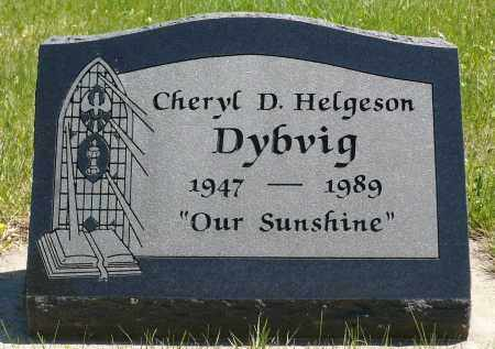 HELGESON DYBVIG, CHERYL D. - Minnehaha County, South Dakota | CHERYL D. HELGESON DYBVIG - South Dakota Gravestone Photos