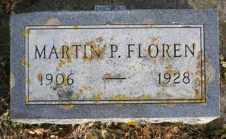 FLOREN, MARTIN P. - Minnehaha County, South Dakota | MARTIN P. FLOREN - South Dakota Gravestone Photos
