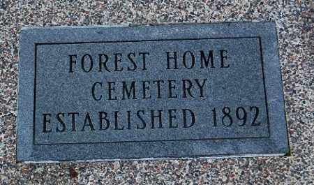*FOREST HOME, ESTAB. 1892 - Minnehaha County, South Dakota   ESTAB. 1892 *FOREST HOME - South Dakota Gravestone Photos