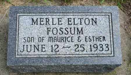 FOSSUM, MERLE ELTON - Minnehaha County, South Dakota | MERLE ELTON FOSSUM - South Dakota Gravestone Photos
