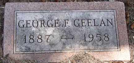 GEELAN, GEORGE F. - Minnehaha County, South Dakota | GEORGE F. GEELAN - South Dakota Gravestone Photos