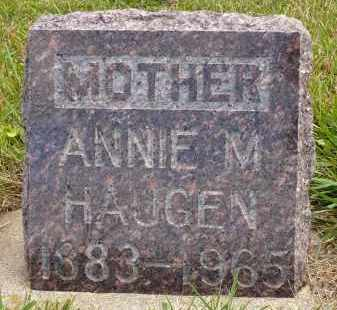 HAUGEN, ANNIE M. - Minnehaha County, South Dakota | ANNIE M. HAUGEN - South Dakota Gravestone Photos