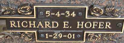 HOFER, RICHARD E. - Minnehaha County, South Dakota | RICHARD E. HOFER - South Dakota Gravestone Photos