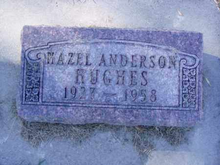 ANDERSON HUGHES, HAZEL - Minnehaha County, South Dakota | HAZEL ANDERSON HUGHES - South Dakota Gravestone Photos