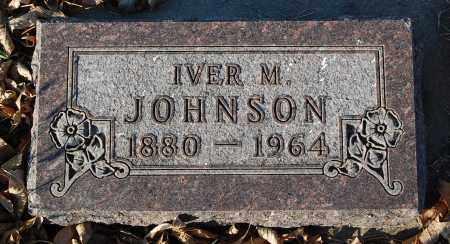 JOHNSON, IVER M. - Minnehaha County, South Dakota | IVER M. JOHNSON - South Dakota Gravestone Photos