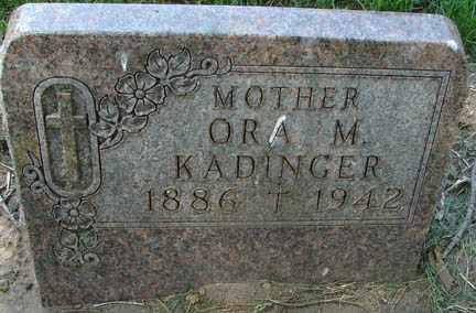 KADINGER, ORA M. - Minnehaha County, South Dakota | ORA M. KADINGER - South Dakota Gravestone Photos