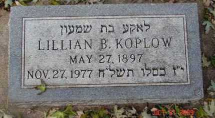 KOPLOW, LILLIAN B. - Minnehaha County, South Dakota | LILLIAN B. KOPLOW - South Dakota Gravestone Photos