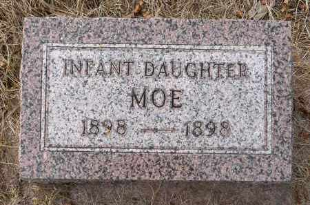 MOE, INFANT DAUGHTER - Minnehaha County, South Dakota | INFANT DAUGHTER MOE - South Dakota Gravestone Photos