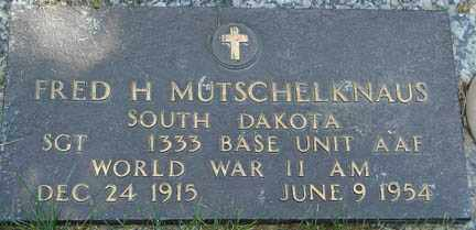 MUTSCHELKNAUS, FRED H. - Minnehaha County, South Dakota | FRED H. MUTSCHELKNAUS - South Dakota Gravestone Photos