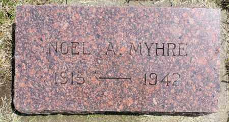 MYHRE, NOEL A. - Minnehaha County, South Dakota | NOEL A. MYHRE - South Dakota Gravestone Photos