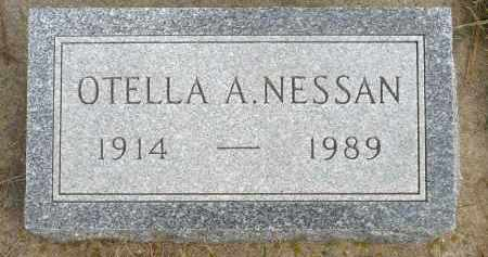 NESSAN, OTELLA A. - Minnehaha County, South Dakota | OTELLA A. NESSAN - South Dakota Gravestone Photos