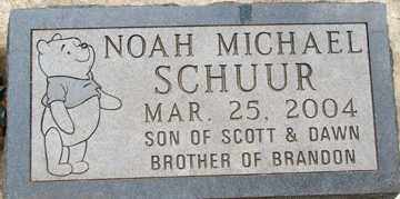 SCHUUR, NOAH MICHAEL - Minnehaha County, South Dakota | NOAH MICHAEL SCHUUR - South Dakota Gravestone Photos