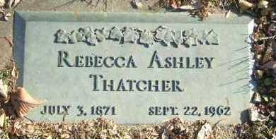 ASHLEY THATCHER, REBECCA - Minnehaha County, South Dakota | REBECCA ASHLEY THATCHER - South Dakota Gravestone Photos