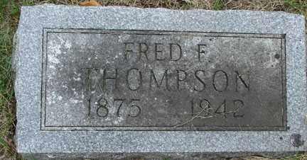 THOMPSON, FRED F. - Minnehaha County, South Dakota | FRED F. THOMPSON - South Dakota Gravestone Photos