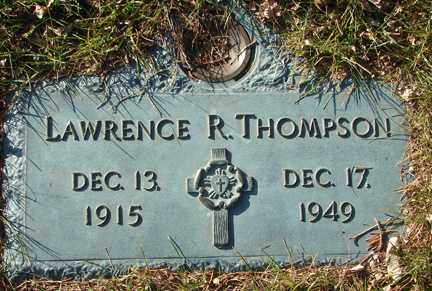 THOMPSON, LAWRENCE R. - Minnehaha County, South Dakota | LAWRENCE R. THOMPSON - South Dakota Gravestone Photos