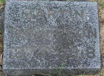 THOMPSON, MARTIN - Minnehaha County, South Dakota | MARTIN THOMPSON - South Dakota Gravestone Photos