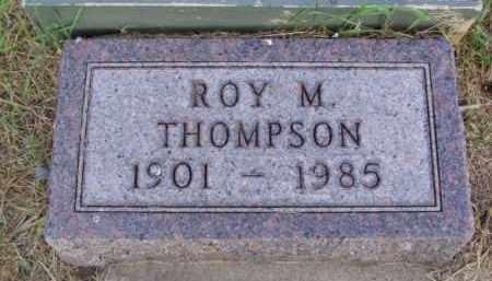 THOMPSON, ROY M. - Minnehaha County, South Dakota | ROY M. THOMPSON - South Dakota Gravestone Photos