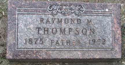 THOMPSON, RAYMOND M. - Minnehaha County, South Dakota   RAYMOND M. THOMPSON - South Dakota Gravestone Photos