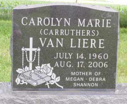 CARRUTHERS VAN LIERE, CAROLYN MARIE - Minnehaha County, South Dakota | CAROLYN MARIE CARRUTHERS VAN LIERE - South Dakota Gravestone Photos