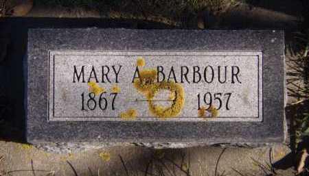 BARBOUR, MARY A - Moody County, South Dakota | MARY A BARBOUR - South Dakota Gravestone Photos