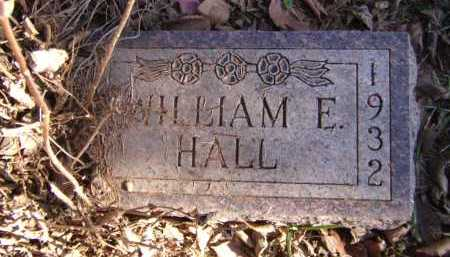 HALL, WILLIAM E - Moody County, South Dakota | WILLIAM E HALL - South Dakota Gravestone Photos