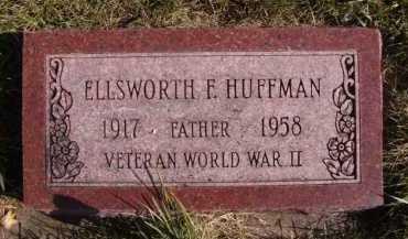 HUFFMAN, ELLSWORTH F - Moody County, South Dakota | ELLSWORTH F HUFFMAN - South Dakota Gravestone Photos