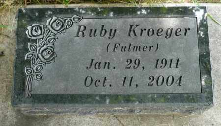 FULMER KROEGER, RUBY - Moody County, South Dakota | RUBY FULMER KROEGER - South Dakota Gravestone Photos