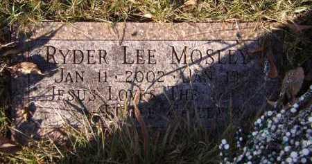 MOSLEY, RYDER LEE - Moody County, South Dakota | RYDER LEE MOSLEY - South Dakota Gravestone Photos