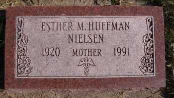 NIELSEN, ESTHER M HUFFMAN - Moody County, South Dakota   ESTHER M HUFFMAN NIELSEN - South Dakota Gravestone Photos