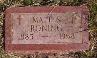RONING, MATT S - Moody County, South Dakota | MATT S RONING - South Dakota Gravestone Photos