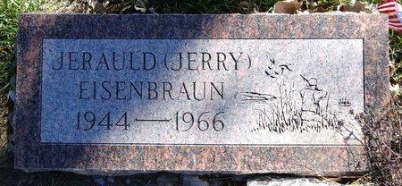 "EISENBRAUN, JERAULD ""JERRY"" - Pennington County, South Dakota | JERAULD ""JERRY"" EISENBRAUN - South Dakota Gravestone Photos"