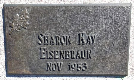 EISENBRAUN, SHARON KAY - Pennington County, South Dakota | SHARON KAY EISENBRAUN - South Dakota Gravestone Photos