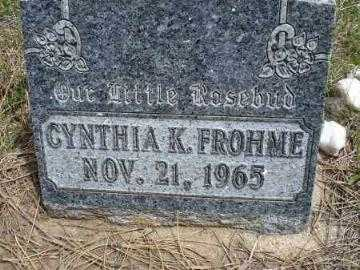FROHME, CYNTHIA K. - Pennington County, South Dakota | CYNTHIA K. FROHME - South Dakota Gravestone Photos