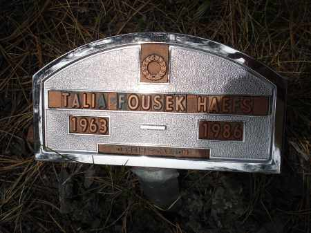 HAEFS, TALIA FOUSEK - Pennington County, South Dakota | TALIA FOUSEK HAEFS - South Dakota Gravestone Photos