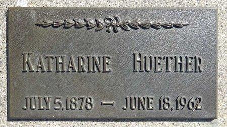 HUETHER, KATHARINE - Pennington County, South Dakota | KATHARINE HUETHER - South Dakota Gravestone Photos